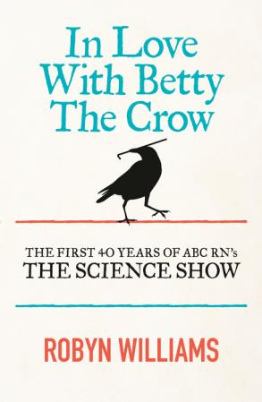 In Love with betty crow by Robin Williams