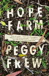 Hope Farm Peggy Frew